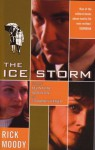 The Ice Storm - Rick Moody