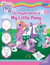 Watch Me Draw The Playful World of My Little Pony - Editors of Walter Foster, Walter Foster Publishing, Editors of Walter Foster