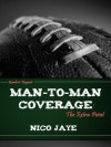 Man-to-Man Coverage: The Extra Point - Nico Jaye