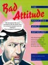 Bad Attitude: The Processed World Anthology - Chris Carlsson