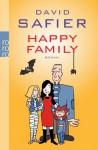 Happy Family - David Safier