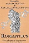 Romantics: Erotic Romance Stories From The Wittegen Press Giveaway Games - Sophie Duncan, Natasha Duncan-Drake