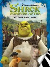 Shrek Forever After: Welcome Back, Ogre - Sierra Harimann, Steven E. Gordon