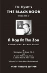 Black Book Volume 5: A Day at the Zoo - Christopher S. Hyatt, Jack S. Willis, Jonathan Sellers, S. Jason Black, Nicholas Tharcher