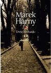 Dwie kochanki - Marek Harny