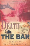 Death Called to the Bar (Lord Francis Powerscourt Mystery) - David Dickinson