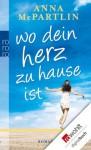 Wo dein Herz zu Hause ist (German Edition) - Anna McPartlin, Karolina Fell