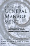 Principles of General Management: The Art and Science of Getting Results Across Organizational Boundaries - John L. Colley, Jacqueline L. Doyle, Robert D. Hardie, George W. Logan, Wallace Stettinius
