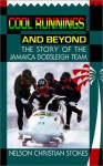 Cool Runnings and Beyond: The Story of the Jamaica Bobsleigh Team - Chris Stokes