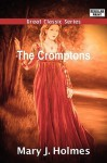 The Cromptons - Mary Jane Holmes