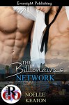 The Billionaire's Network - Noelle Keaton