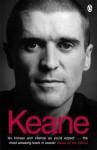 Keane: The Autobiography - Roy Keane