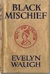 Black Mischief: A Novel - Evelyn Waugh