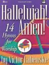 Hallelujah! Amen!: 14 Hymns for Worship - Victor Labenske