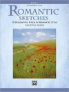 Romantic Sketches, Bk 2: 10 Delightful Solos in Romantic Style - Alfred Publishing Company Inc.