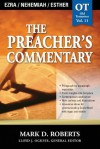 The Preacher's Commentary - Volume 11: Ezra / Nehemiah / Esther: Ezra / Nehemiah / Esther: 2 - Mark Roberts