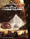 Rifts World Book 29: Madhaven - Brandon Aten, Kevin Siembieda, Taylor White