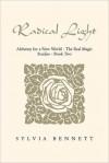 RADICAL LIGHT - Sylvia Bennett