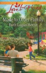 Made to Order Family - Ruth Logan Herne