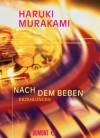 Nach dem Beben: Erzählungen (German Edition) - Haruki Murakami, Ursula Gräfe