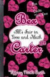 Bex Carter 2: All's Fair in Love and Math (The Bex Carter Series) - Tiffany Nicole Smith