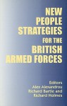 New People Strategies for the British Armed Forces - A. Alexandrou, Richard Holmes, Richard Bartle