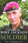 Soldier: The Autobiography - Mike Jackson