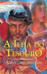 A Ilha do Tesouro - Robert Louis Stevenson, Alex Marins