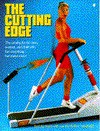 The Cutting Edge: The Catalog for the Man, Woman, and Child Who Has Everything-- But Wants More! - Jim Becker, Andy Mayer