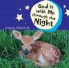 God Is with Me Through the Night - Julie Cantrell