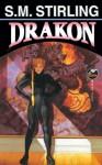 Drakon (The Domination) - S.M. Stirling