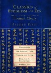 Classics of Buddhism and Zen, Volume 5: The Collected Translations of Thomas Cleary: Dhammapada, The Buddhist I Ching, Stopping and Seeing, Entry into ... Buddhist Yoga (Classics of Buddhism and Zen) - Thomas Cleary