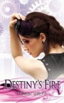 Destiny's Fire - Trisha Wolfe