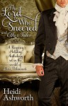 The Lord Who Sneered and Other Tales: A Regency Holiday Anthology - Heidi Ashworth