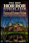 The Best Horror Stories from the Magazine of Fantasy & Science Fiction - Brian W. Aldiss, Richard Matheson, Robert Bloch, Robert Aickman, Russell Kirk, Charles L. Grant, Ron Goulart, Manly Wade Wellman, Edgar Pangborn, Ian Watson, Stephen Gallagher, Pamela Sargent, Lisa Tuttle, Michael Shea, J. Michael Reaves, Theodore L. Thomas, Bob Leman, Jo