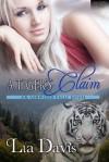 A Tiger's Claim - Lia Davis