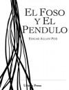 El Foso y el Pendulo - Edgar Allan Poe, Baba Tornskin