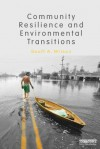 Community Resilience and Environmental Transitions - Geoff Wilson