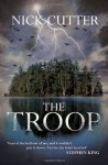 The Troop by Cutter, Nick (2014) Paperback - Nick Cutter