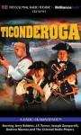 Ticonderoga: A Radio Dramatization - Jerry Robbins, J.T. Turner