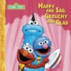 Happy and Sad, Grouchy and Glad Big Book: A Sesame Street Big Book - Sesame Street, Constance Allen, Tom Brannon