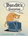 Bandit's Surprise - Karen Rostoker-Gruber, Vincent Nguyen