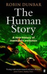 The Human Story - Robin Dunbar