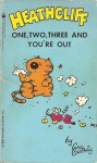 Heathcliff: One, Two, Three and You're Out - George Gately