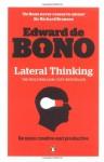 Lateral Thinking: A Textbook of Creativity - Edward De Bono