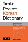 Tuttle Pocket Korean Dictionary: Korean-English English-Korean - Kyubyong Park