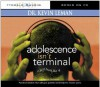 Adolescence Isn't Terminal: It Just Feels Like It! - Kevin Leman