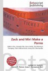 Zack and Miri Make a Porno - Lambert M. Surhone, VDM Publishing, Susan F. Marseken