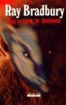 Jakiś potwór tu nadchodzi - Ray Bradbury, Paulina Braiter