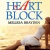 Heart Block - Melissa Brayden, Mia Chiaromonte